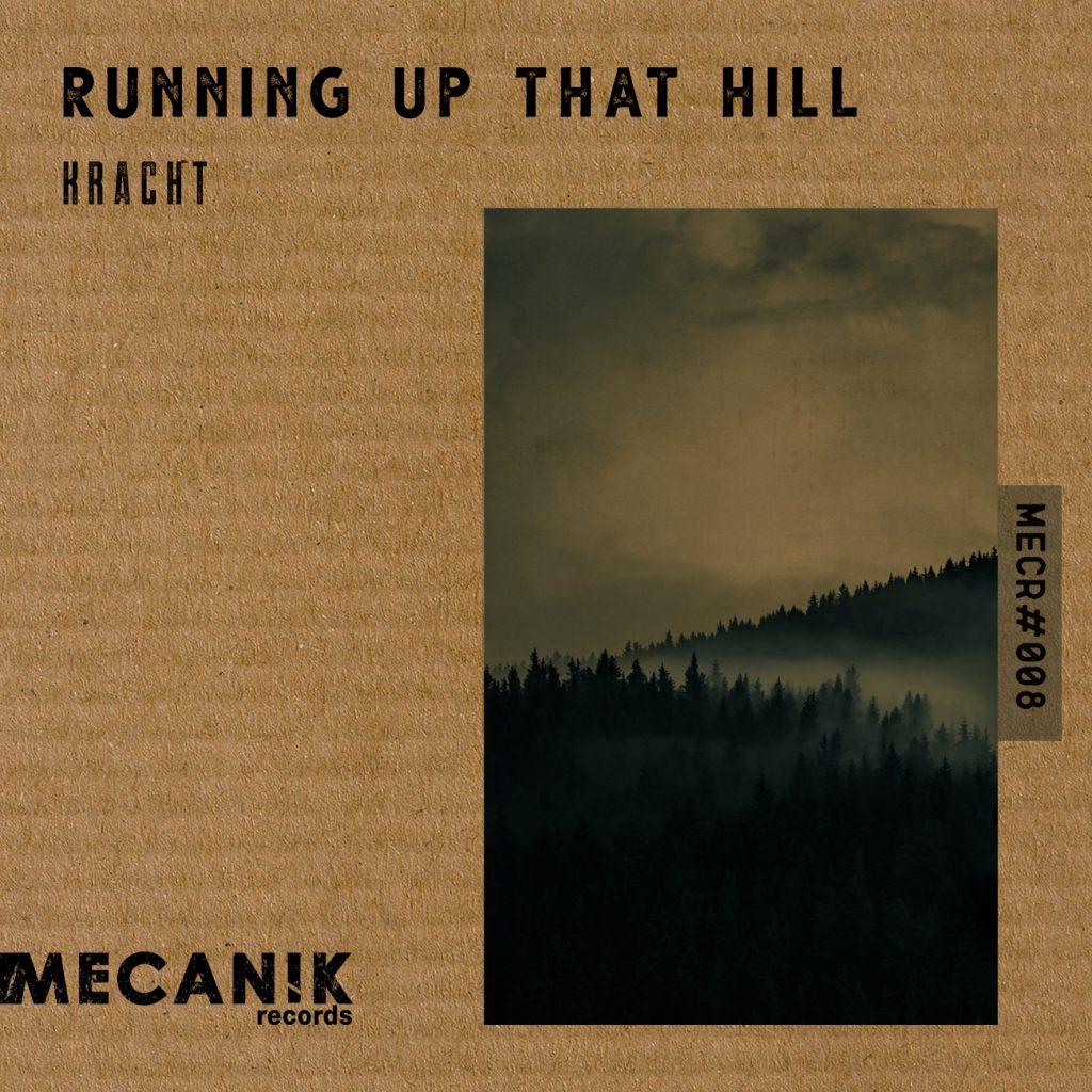 Out now! Kracht – Running up that hill EP